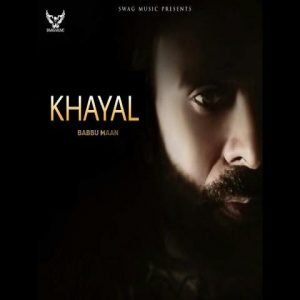 Khayal Lyrics babbu Maan