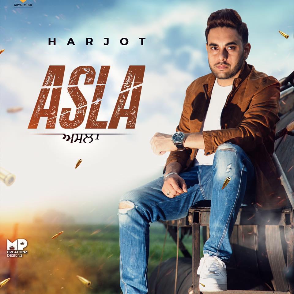 Asla Lyrics Harjot Punjabi Song