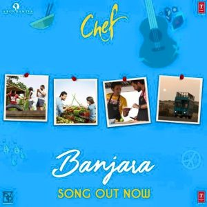 Banjara Lyrics from Chef