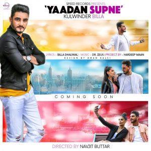 Yaadan Supne Lyrics - Kulwinder Billa