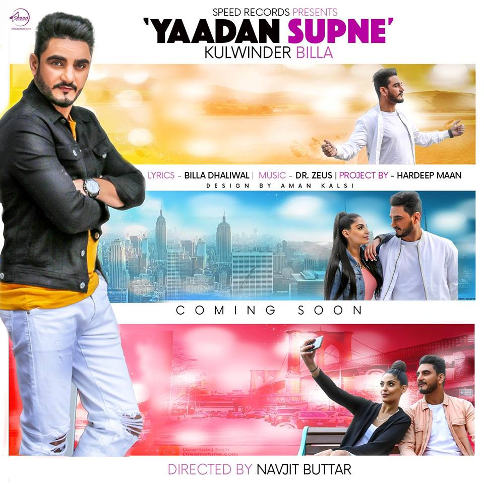 Yaadan Supne Lyrics - Kulwinder Billa