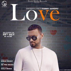 Love Lyrics - Garry Sandhu