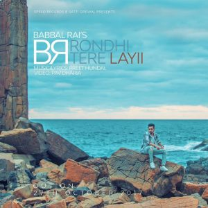 Rondi tere Layi Lyrics - Babbal Rai