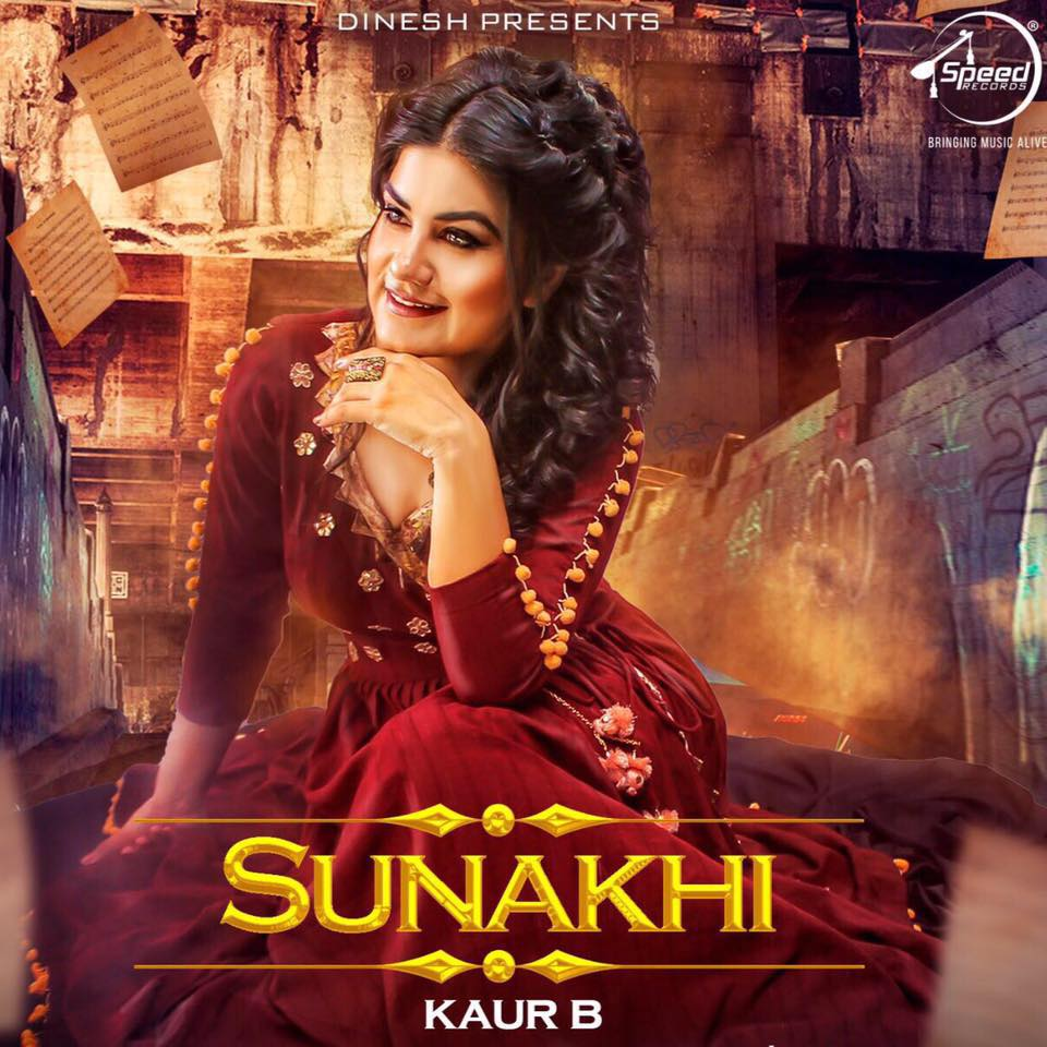 Sunakhi Lyrics - Kaur B | Punjabi Song