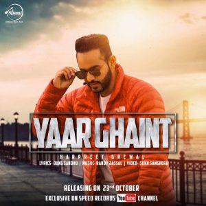Yaar Ghaint lyrics Harpreet Grewal
