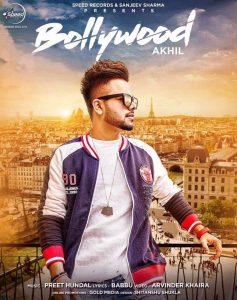Bollywood Lyrics - Akhil | Punjabi Song