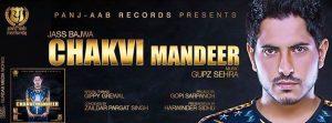Chakvi Mandeer Lyrics - Jass Bajwa