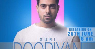 Dooriyan Lyrics - Guri | New Punjabi Song