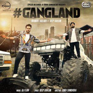 Gangland Lyrics - Mankirt Aulakh | New Punjabi Song