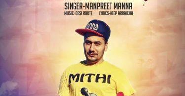Mithi Lyrics - Manpreet Manna | Punjabi Song