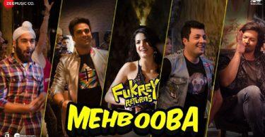 Mehbooba Lyrics - Raftaar | Fukrey Returns