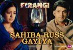 Sahiba Russ Gayiya Lyrics - Firangi