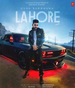 Lahore Lyrics - Guru Randhawa | New Punjabi Song