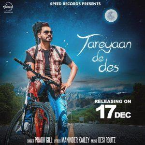 Tareyaan De Des Lyrics – Prabh Gill | New Punjabi Song