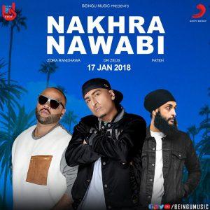 Nakhra Nawabi Lyrics - Zora Randhawa | Punjabi Song