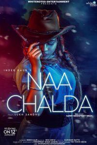 Naa Chalda Lyrics - Inder Kaur | Punjabi Song