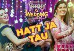 Hatt Ja Tau Lyrics - Sunidhi Chauhan
