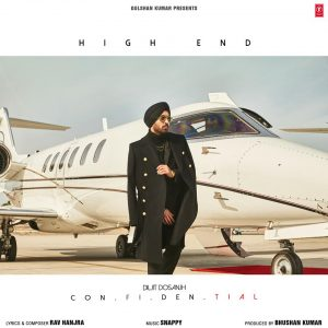 High End Lyrics - Diljit Dosanjh