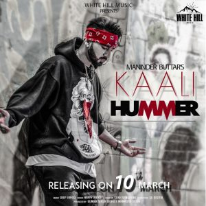 Kaali Hummer Lyrics - Maninder Buttar