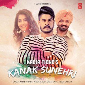 Kanak Sunheri Lyrics - Kadir Thind