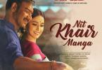 Nit Khair Manga Lyrics 2018