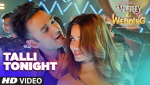 Talli Tonight Lyrics - Neha Kakkar