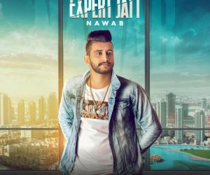 Expert Jatt Lyrics - Nawaab