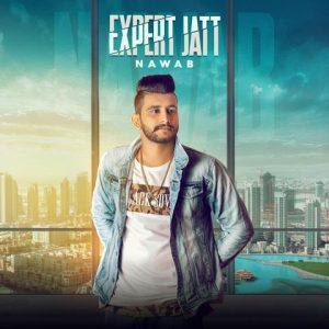 Expert Jatt Lyrics - Nawaab