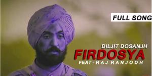 Firdosya Lyrics - Raj Ranjodh