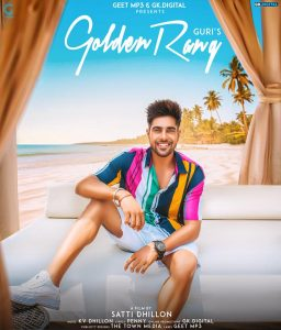 Golden Rang Guri Mp3 Song Download Mp3mad Djpunjab