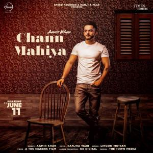 Chann Mahiya Lyrics - Aamir Khan
