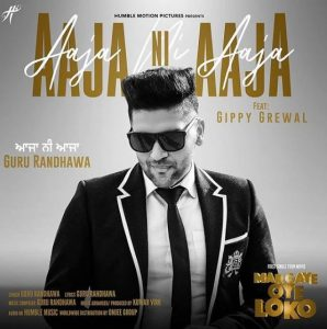 Aaja ni Aaja Song Lyrics Guru Randhawa