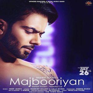 Majbooriyan Lyrics - Mankirt Aulakh