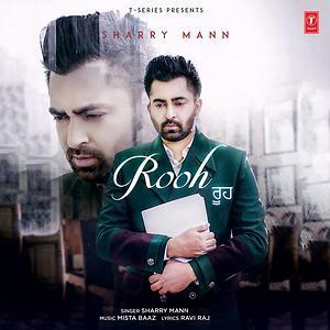 Rooh sharry Mann New Punjabi Song