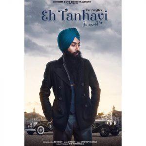 Eh Tanhayi Lyrics - Bir Singh