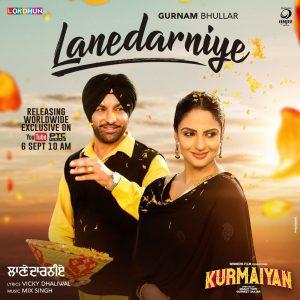 Lanedarniye Lyrics - Gurnam Bhullar