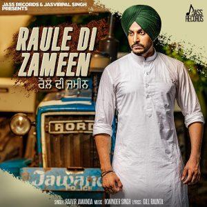 Raule Di Zameen Lyrics - Rajvir Jawanda