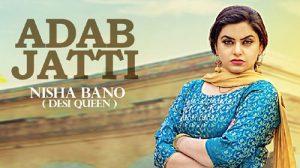 Adab Jatti Lyrics - Nisha Bano
