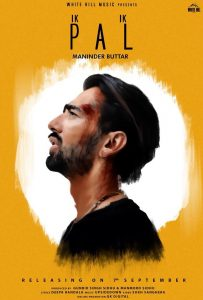 Ik Ik Pal Lyrics - Maninder Buttar