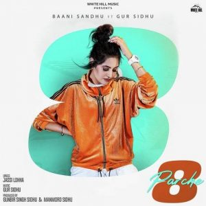 8 Parche Lyrics Baani Sandhu