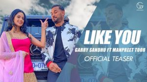 Like u Garry Sandhu