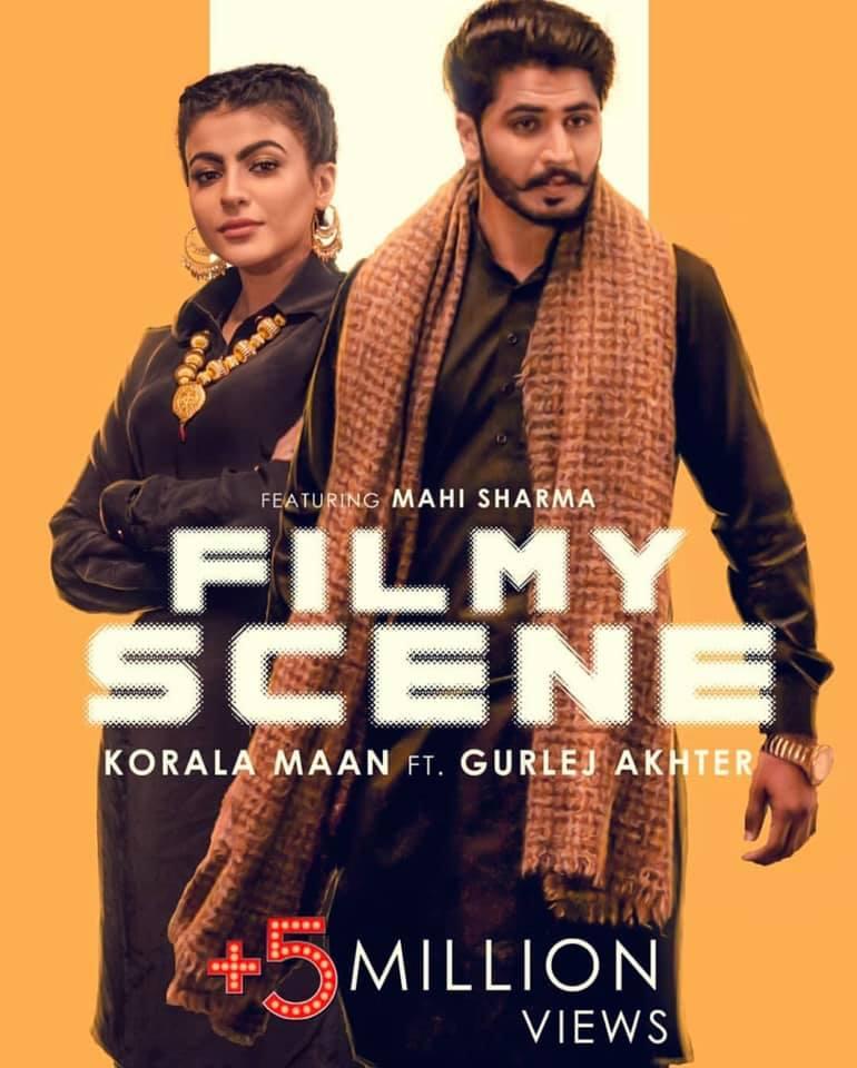 Filmy Scene Lyrics – Korala Maan ft. Gurlej Akhtar | New punjabi Song